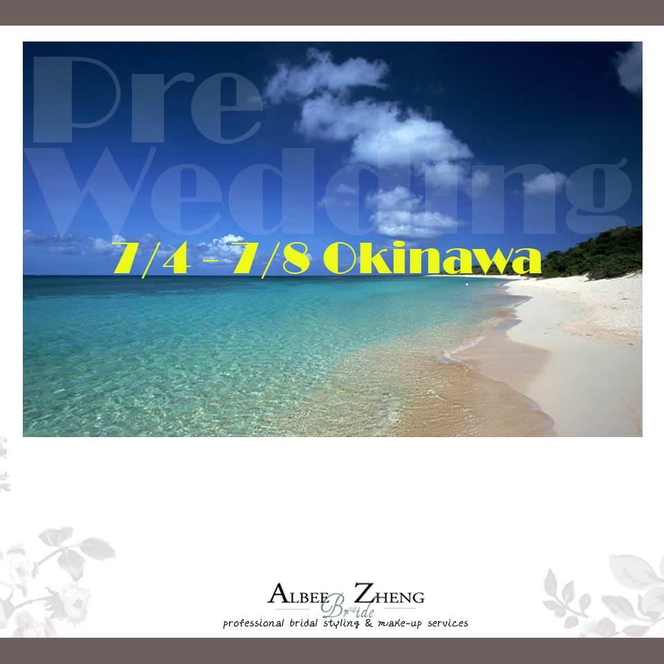 [ᴾᴿᴱ-ᵂᴱᴰᴰᴵᴺᴳ] 7/4 ~ 7/8  in OKINAWA